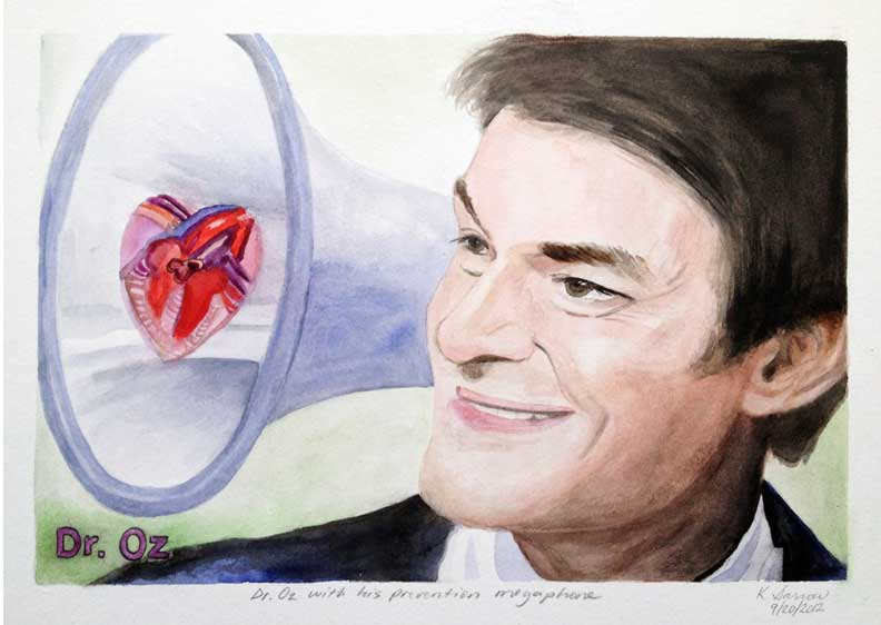 Dr. Oz with his prevention megaphone